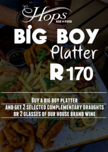 The Hops Durban Big Boy Platter Sunday Special
